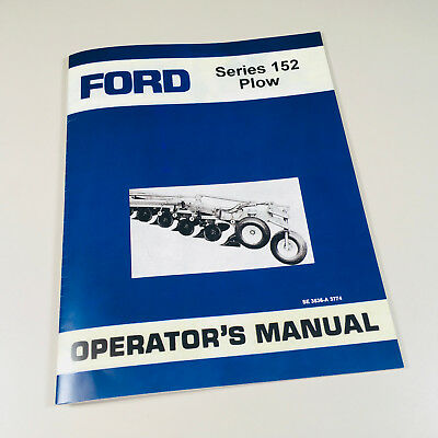 Ford Series 152 Plow Operators Owners Manual