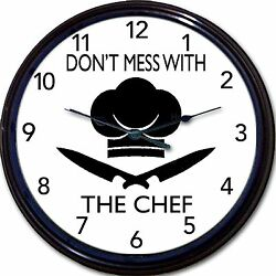 Chef Cook Kitchen Wall Clock Don't Mess With The Chef New 10