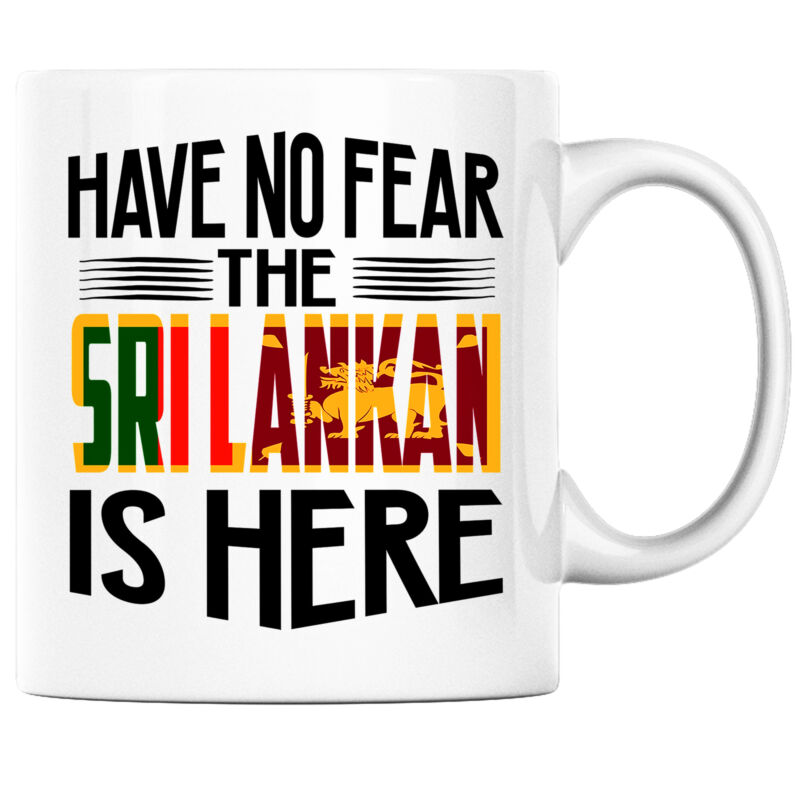 Have No Fear the Sri Lankan is Here Funny Coffee Mug Sri Lanka Heritage Pride