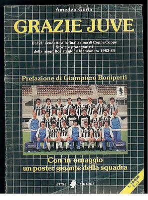 GORIA AMEDEO GRAZIE JUVE STIGE 1984 CON POSTER GIGANTE STAGIONE 1983-84