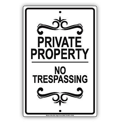 Private Property No Trespassing Aluminum Metal Sign