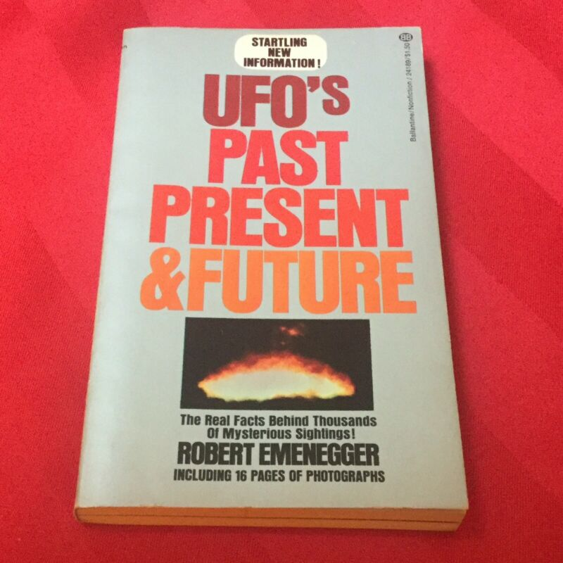 UFO's Past, Present and Future by Robert Emenegger, 1974