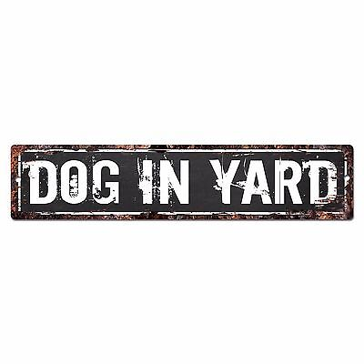 SP0918 DOG IN YARD Street Chic Sign Home Decor Gift Ideas
