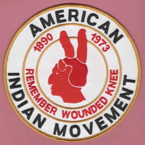 """AIM AMERICAN INDIAN MOVEMENT REMEMBER WOUNDED KNEE 1890-1973 JACKET PATCH 6.8"""""""