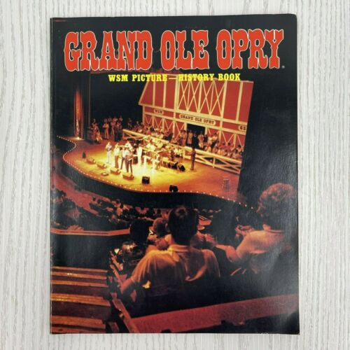 WSM Grand Ole Opry Official Opry History-Picture Book 1984 Vol 7 Ed 3 Signatures