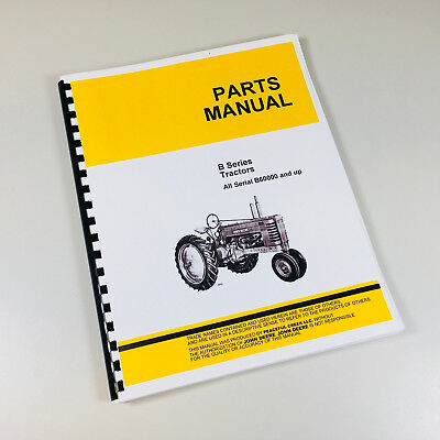 Parts Manual For John Deere B Tractor Bn Bw Bnh Bwh Catalog Magneto Carburetor