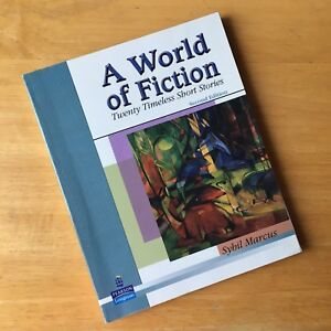 A World of Fiction, Second Edition, by Sybil Marcus