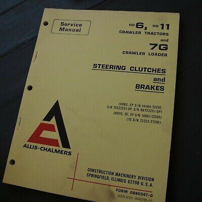Allis Chalmers Crawler Tractor Loader Steering Clutch Brake Service Shop Manual