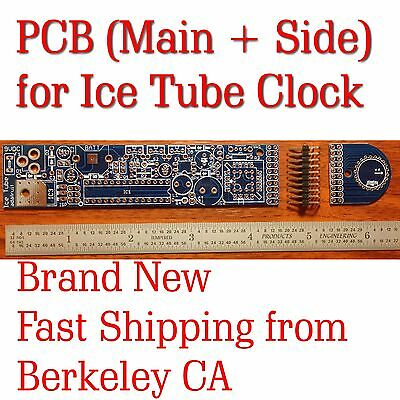 [California]NEW PCB (main + side) for Ice Tube Clock w/ header Summer Project