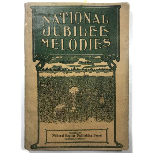 "Vintage ""National Jubilee Melodies,"" Plantation Songs, Slavery, African American"