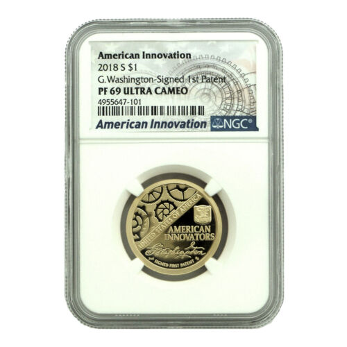 """2018 S NGC PF69 """"First Patent"""" Washington Signature American Innovation $1 Coin"""