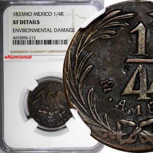 Mexico FIRST REPUBLIC Copper 1833 Mo 1/4 Real Federal NGC XF DETAILS KM# 358