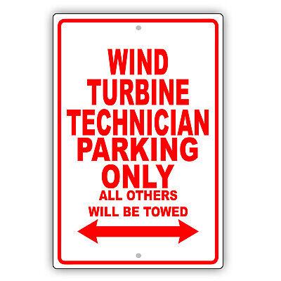Wind Turbine Technician Parking Only Gift Decor Novelty Garage Aluminum Sign