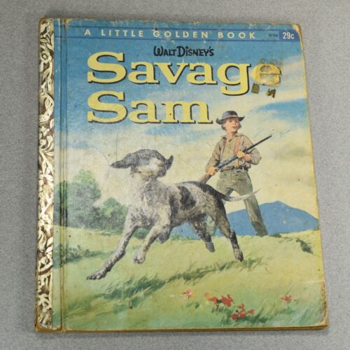 Savage Sam, A Little Golden Book,1963(A ED;VINTAGE WALT DISNEY) D104 -- 2754