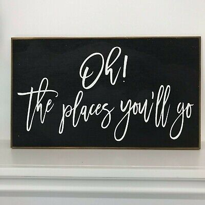 Oh the places you'll go sign graduation gift wood achievement plaque wall decor - Oh The Places You Ll Go Decorations