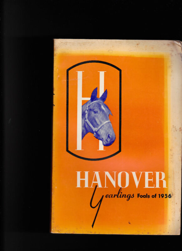 Hanover Yearlings book- Foals of 1956 Horses