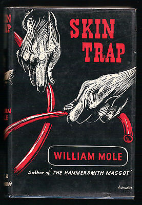 William Mole (William Younger) - Skin Trap - SIGNED BY AUTHOR, 1st 1957, in D/W