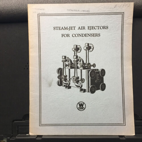 Vtg Westinghouse Electric Catalog ~ Steam-Jet Air Ejectors for Condensers 1903
