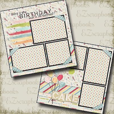 BIRTHDAY - 2 Premade Scrapbook Pages - EZ Layout - Scrapbook Pages
