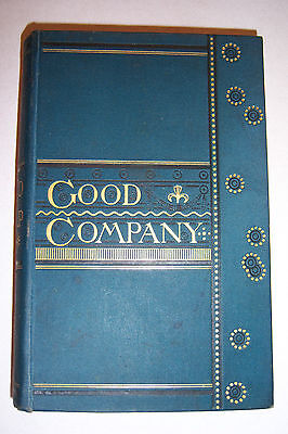 1881 Good Company John Whittier  Lowell Carlyle  Westwood  Dante  Goethe  Irving