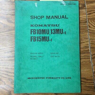 Komatsu Fb10mu 13mu Fb15mu-1 Service Shop Repair Manual Electric Fork Lift Truck