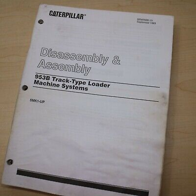 Caterpillar 953b Track Loader System Disassembly Shop Repair Service Manual Book