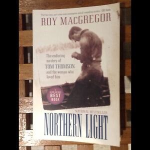 Book Northern Light The Story of Tom Thomson by Roy MacGregor
