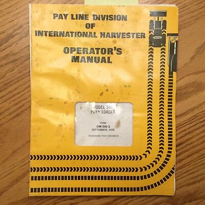Ih International 560 Operators Manual Pay Wheel Loader Maintenance Guide Book
