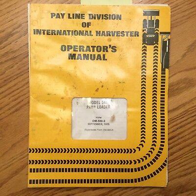 Ih International 560 Operators Manual Pay Wheel Loader Maintenance Guide Book