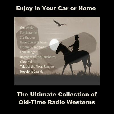ULTIMATE COLLECTION OF OLD-TIME RADIO WESTERNS. 2300 SHOWS FOR YOUR HOME OR (Old Time Radio Westerns)
