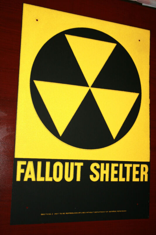 Fallout shelter sign original not a reproduction   FREE SHIPPING !
