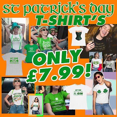 St Patricks Day T-Shirts Womens T Shirt Irish Paddys Funny Design Ireland Ladies
