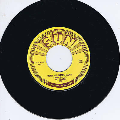 RAY HARRIS - COME ON LITTLE MAMA / WHERE'D (Killer SUN label ROCKABILLY) REPRO