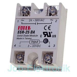 Halbleiter-Relais FOTEK SSR-25 DA  -380V~/25A~- Solid State Relay Input 3-32V/DC