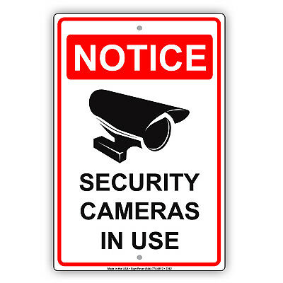 Notice Security Cameras In Use Video Surveillance Novelty Aluminum Metal Sign