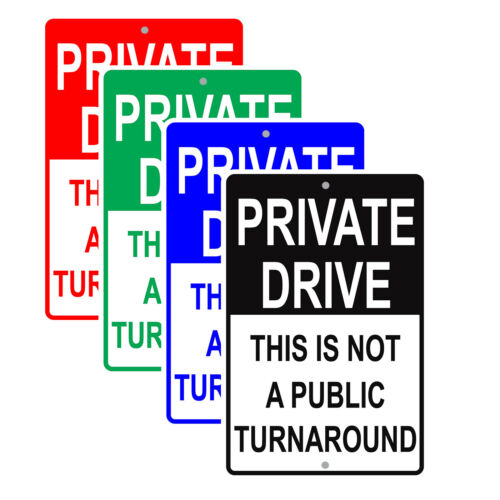 Private Drive This Is Not A Public Turnaround Notice Aluminum Metal Sign