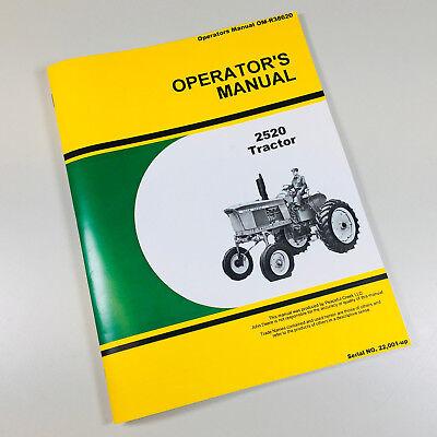 Operators Manual For John Deere 2520 Tractor