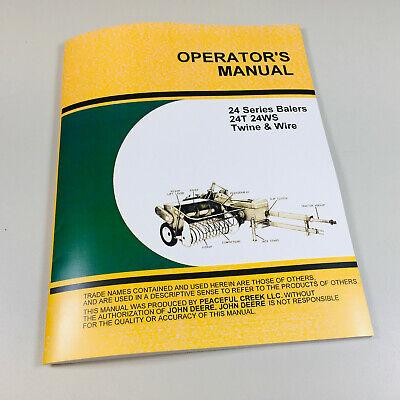 Operators Service Manual For John Deere 24-t 24t Square Hay Baler Owner Timing