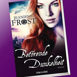 JEANIENE FROST | BETÖRENDE DUNKELHEIT | Cat & Bones Band 7 (Buch)