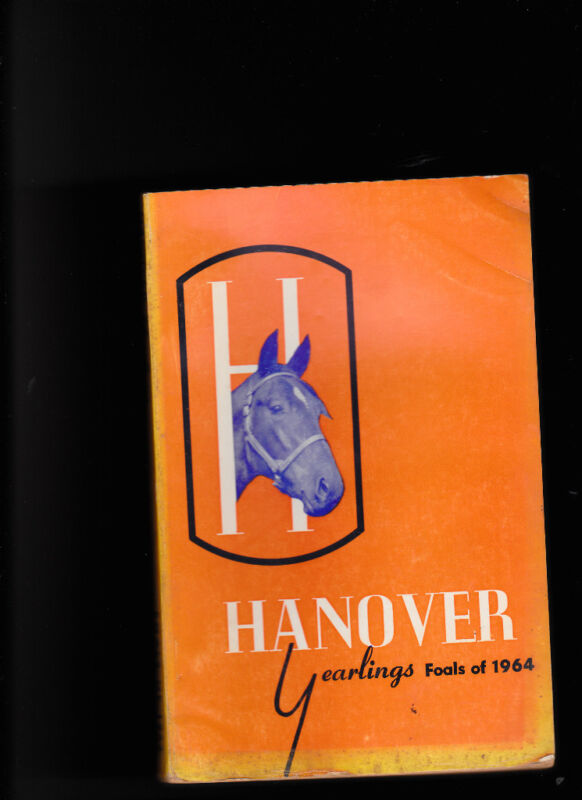 Hanover Yearlings book- Foals of 1964 Horses