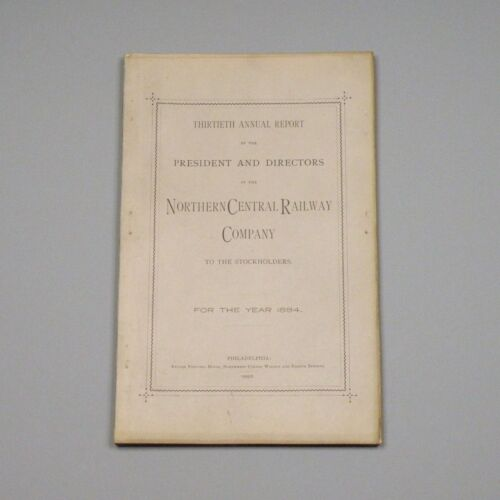 1884 annual report - Northern Central Railway Co. - Baltimore MD, Harrisburg PA