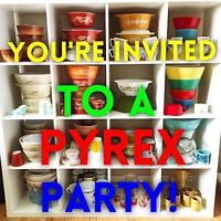 Pyrex Pyrex Pyrex Party! April 29th 6-9pm