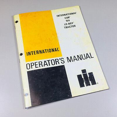International Cub 154 Lo-boy Tractor Operators Owners Manual