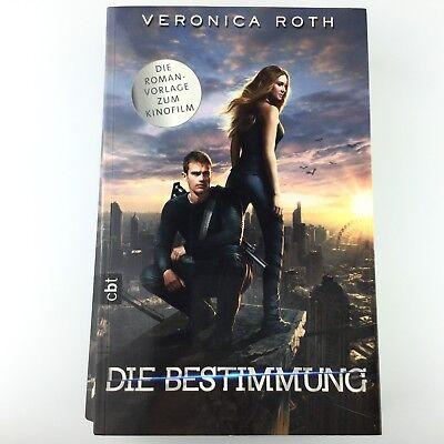 Die Bestimmung von Veronica Roth - Roman zum Kinofilm