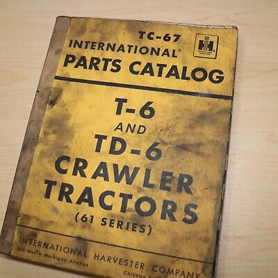 Ih International T Td-6 61 Series Tractor Crawler Parts Manual Book Catalog Tc67
