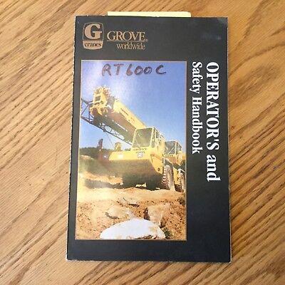 Grove Rt600c Series Operators Manual Rough Terrain Crane Operation Maint. Guide