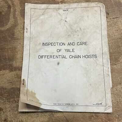 Vintage Yale Towne Inspection And Care Of Differential Chain Hoists 1956