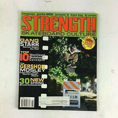 June 2007 Strength Skateboard Magazine Gang Starr Gershon Mosley 30 New Spring