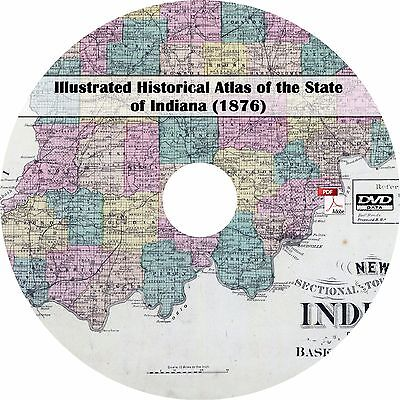 1876 Illustrated Historical Atlas of Indiana - Genealogy Maps Book DVD