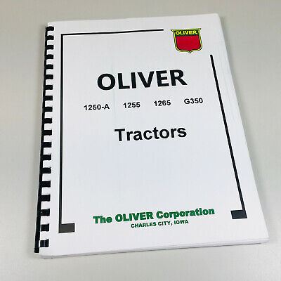 Oliver 1250a 1255 1265 G350 Tractor Service Repair Technical Shop Manual